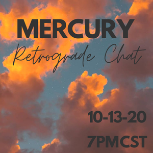 Mercury Retrograde Chat