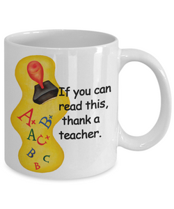 If you can read this, thank a teacher