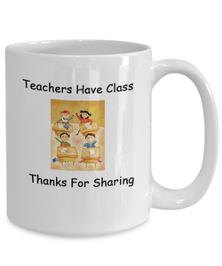 Teachers Have Class, Thanks For Sharing