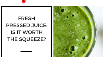 Fresh Pressed Juice Healthy Right? Is it really worth the hype (and price)?
