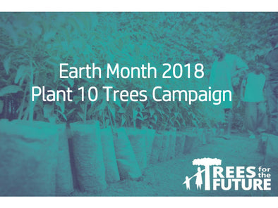 Earth Month - Plant 10 Trees Campaign