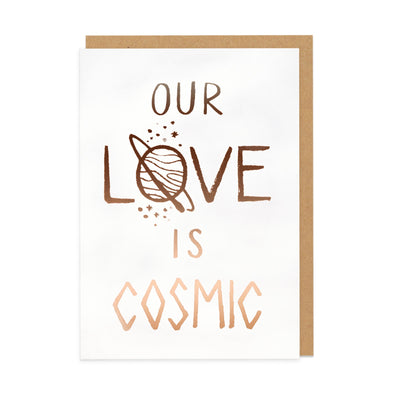 Our Love is Cosmic Greeting Card