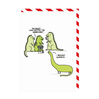 Oh Great Who Invited the Herbivore Greeting Card