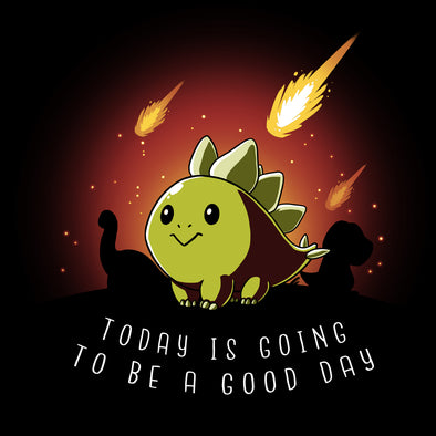 It's Going To Be A Good Day Stegosaurus T-Shirt