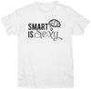 Smart Is Sexy T-Shirt