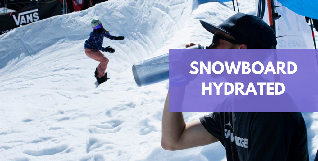 Hydrate With Water To Optimise Your Snowboarding
