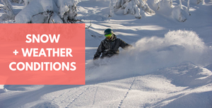 Weather And Snow Conditions That Affect How You Ride