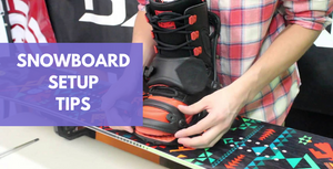 8 Tweaks To Find Your Perfect Snowboard Setup and Stance