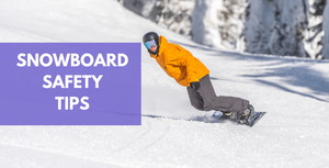 15 Guidelines For Snowboard Safety