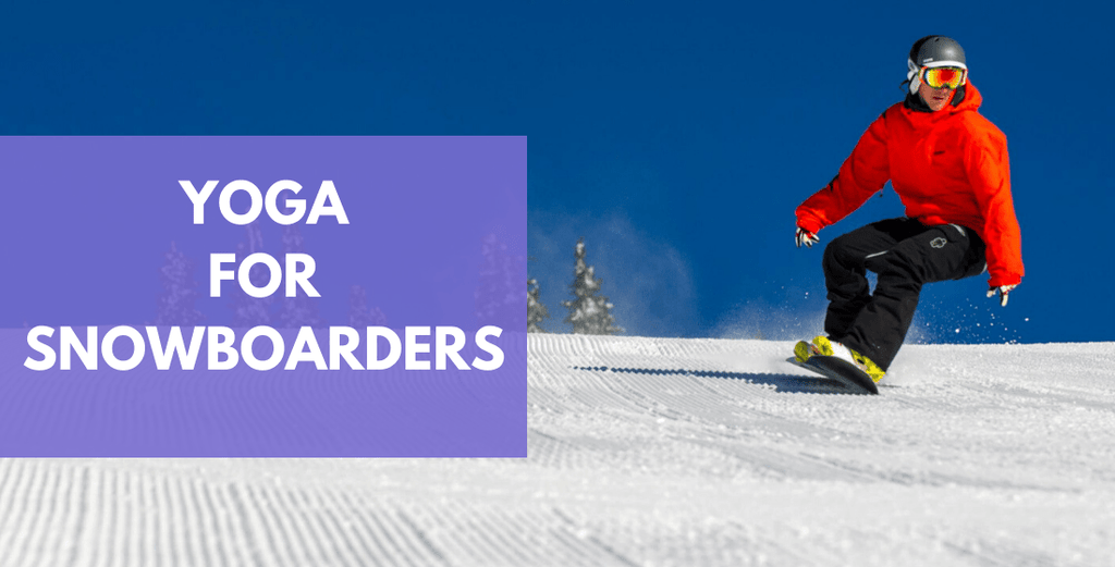 7 Yoga Poses For Snowboarding | Snowboard Yoga Series