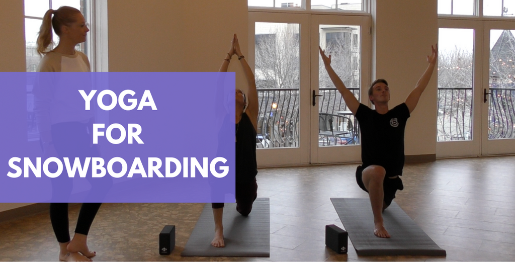 Transform Your Snowboarding With Yoga