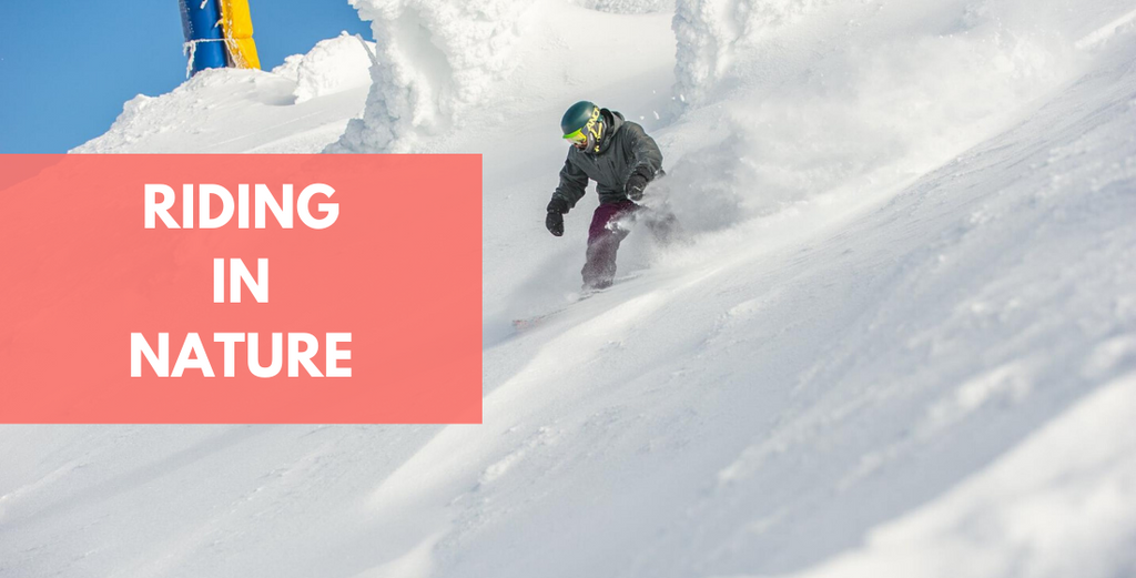 9 Ways Snowboarding In Nature Will Change Your Life