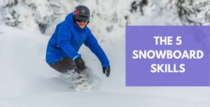The 5 How To's of Snowboarding