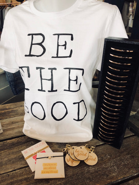 Be The Good - Graphic Tee