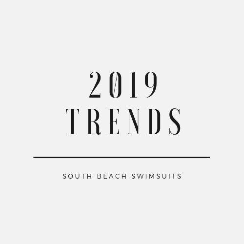 Hot Swimsuit Trends Of 2019