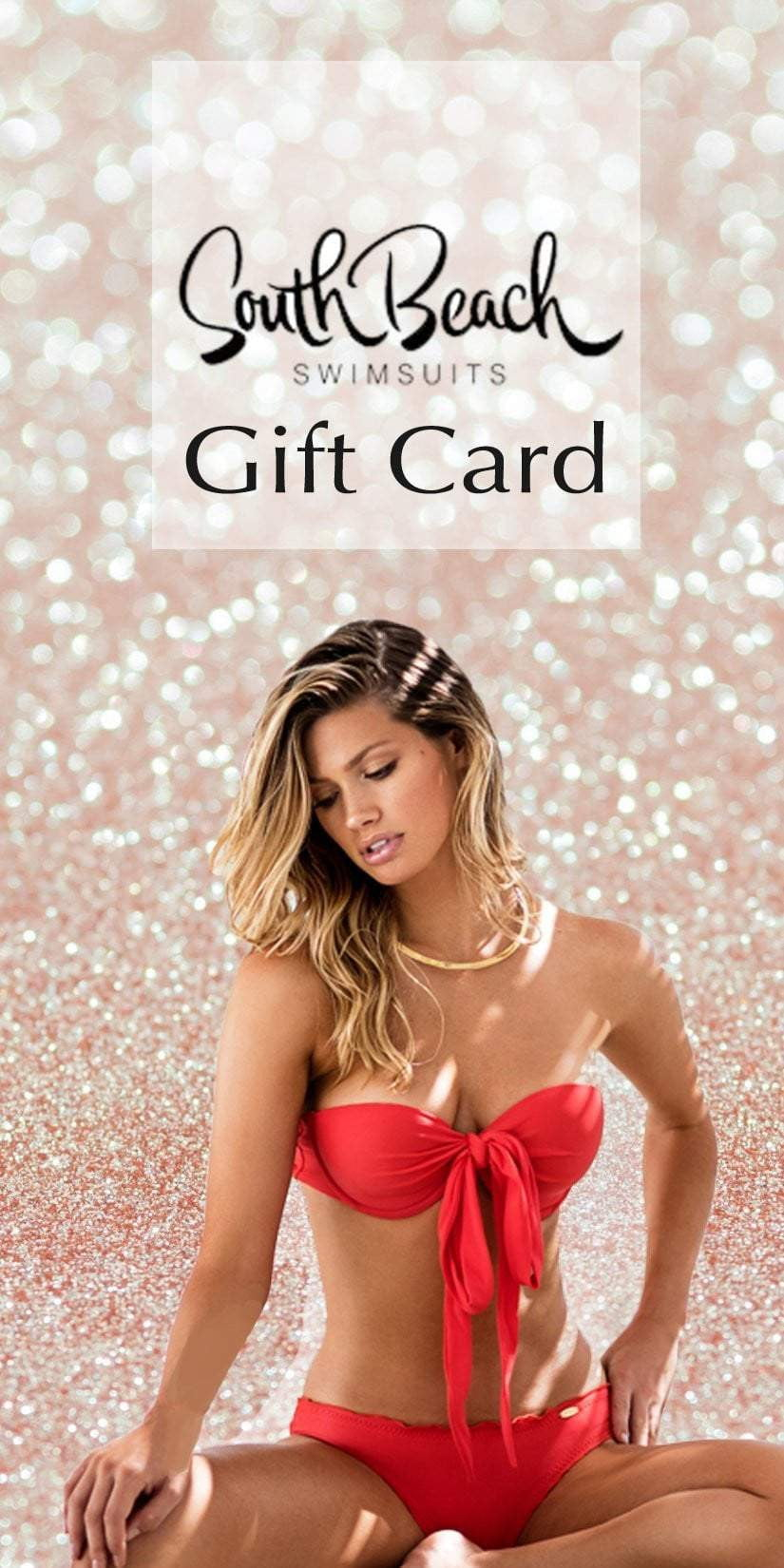 c6736ddad0 E-Gift Card – South Beach Swimsuits