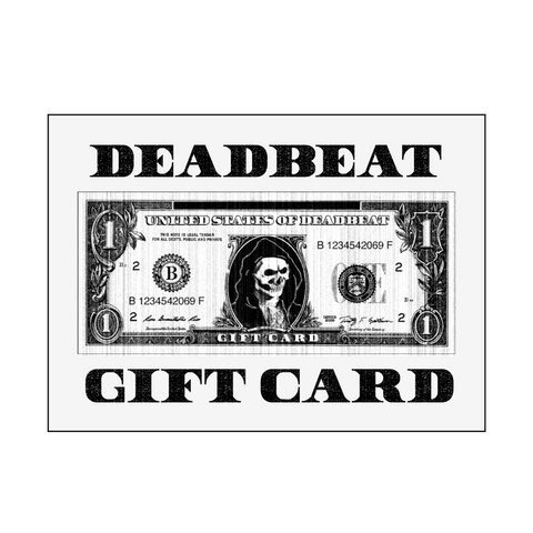 Deadbeat Gift Card