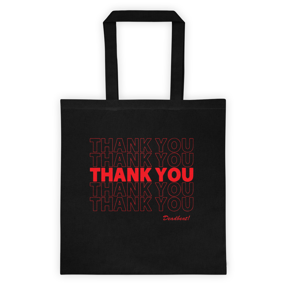 Thank You Deadbeat Tote bag