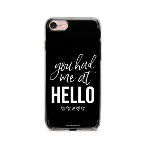 """You Had Me At Hello"" Phone Case - Saylor Design Co"