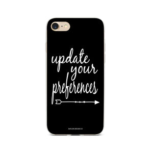 """Update Your Preferences"" Phone Case - Saylor Design Co"