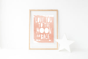 """Love You To The Moon And Back"" Print - Saylor Design Co"