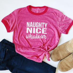 """Naughty. Nice. Whatever."" T Shirt - Saylor Design Co"
