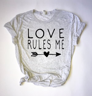 """Love Rules Me"" Triblend T Shirt - Saylor Design Co"