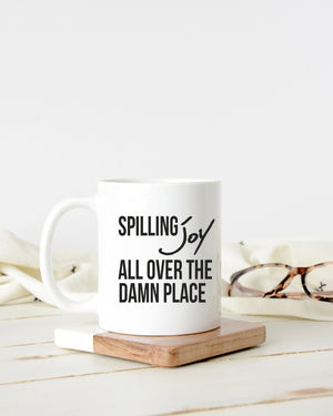 """Spilling Joy"" Mug - Saylor Design Co"