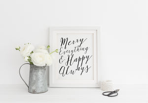 """Merry Everything Happy Always"" Print - Saylor Design Co"