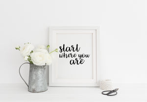 """Start Where You Are"" Print - Saylor Design Co"
