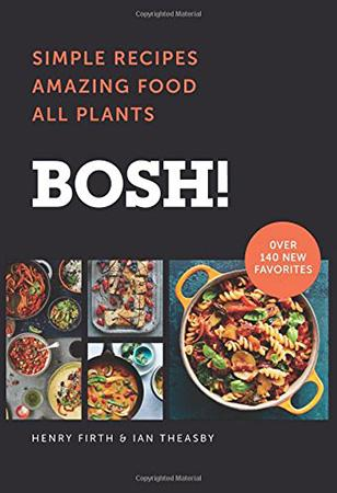 Bosh! Simple Recipes All Plants