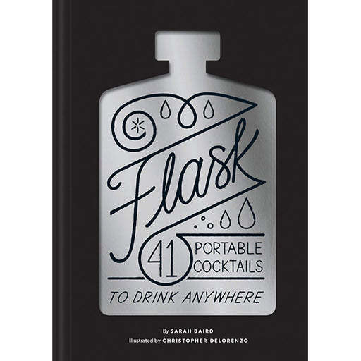 Flask: 41 Portable Cocktails