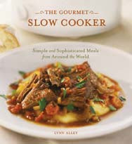 The Gourmet Slow Cooker