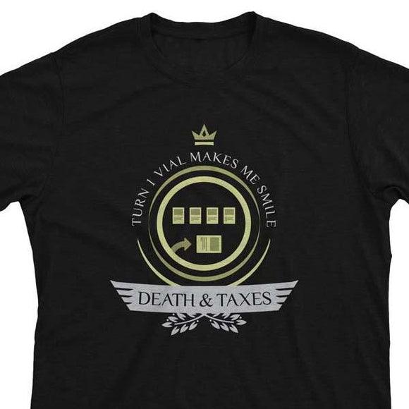 Death and Taxes Life V1 - Magic the Gathering Unisex T-Shirt - epicupgrades
