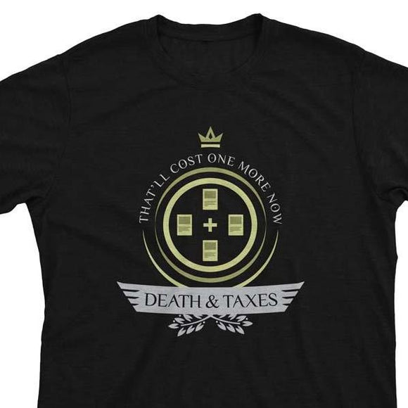 Death and Taxes Life V2 - Magic the Gathering Unisex T-Shirt - epicupgrades