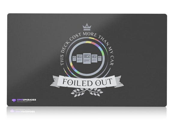 Playmat -  Foiled Out Magic the Gathering - mtg