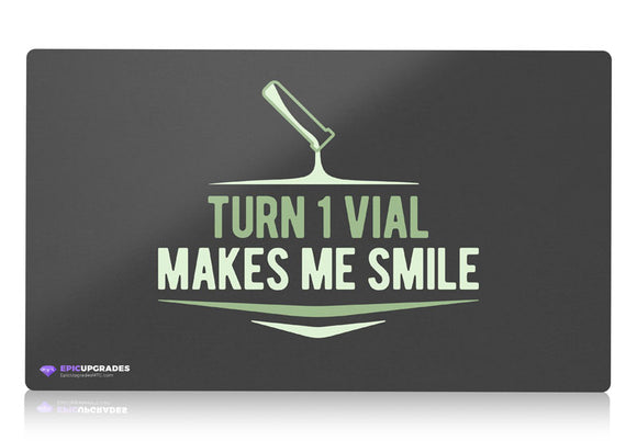 Playmat - Turn One Vial Makes Me Smile Magic the Gathering - epicupgrades