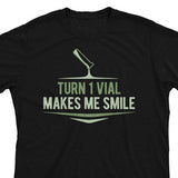 Turn 1 Vial Makes Me Smile - Magic the Gathering Unisex T-Shirt