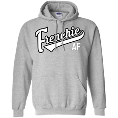 Frenchie AF Pullover Hoodie - Men's Sweatshirts I Love Frenchie Bulldogs