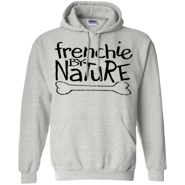 Frenchie by Nature Pullover Hoodie - Men's Sweatshirts I Love Frenchie Bulldogs