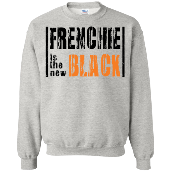 Frenchie is the New Black Crewneck Pullover Sweatshirt - Men's Sweatshirts I Love Frenchie Bulldogs