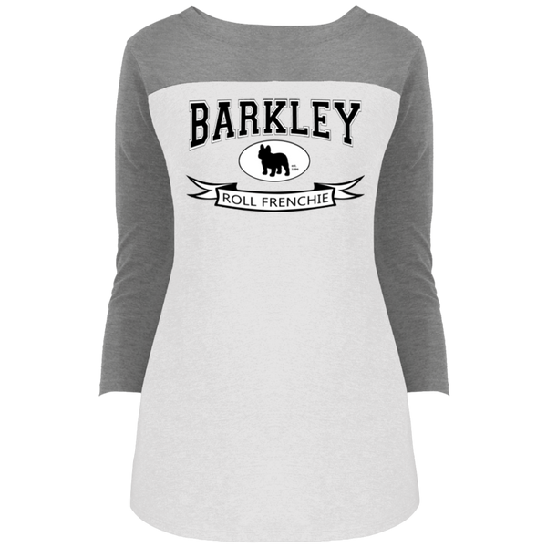 Barkley Roll Frenchie Womens Rally 3/4 Sleeve T-Shirt - Women's Tees I Love Frenchie Bulldogs