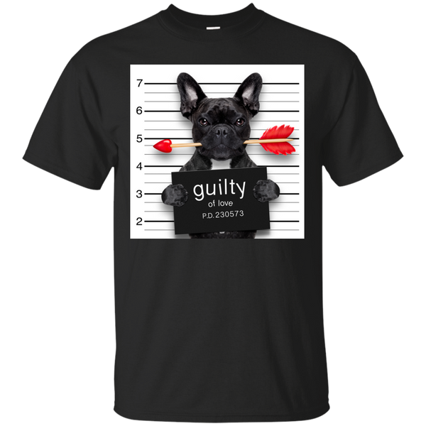 French Bulldog Guilty of Love Standard Fit T-Shirt - Women's Tees I Love Frenchie Bulldogs