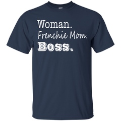Woman Frenchie Mom Boss T-Shirt - Women's Tees I Love Frenchie Bulldogs