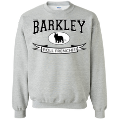 Barkley Roll Frenchie Crewneck Pullover Sweatshirt - Men's Sweatshirts I Love Frenchie Bulldogs