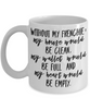 Heart Would Be Empty - Coffee Mug I Love Frenchie Bulldogs