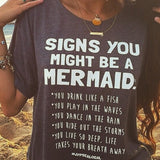 Signs You Might Be a Mermaid T Shirt