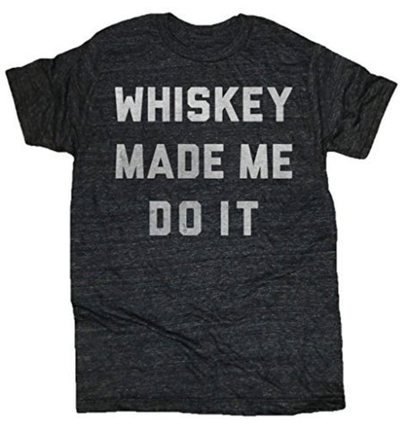 Whiskey Made Me Do It Men's Brunch Cotton Tee