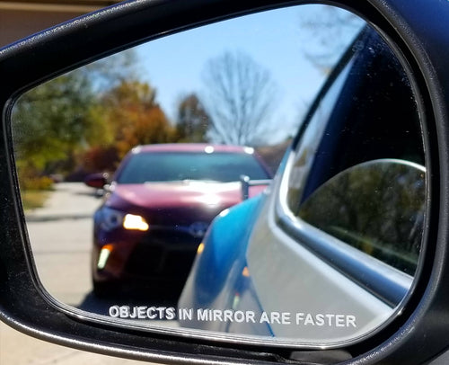 objects in mirror are faster slower funny decal sticker mirror