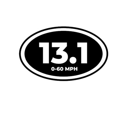 13.1 seconds 0-60 mph funny decal sticker